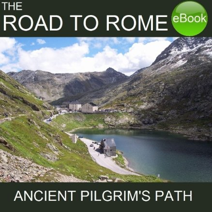 Travelling the Road to Rome, walking in Europe - ebooks from Good Walking Books