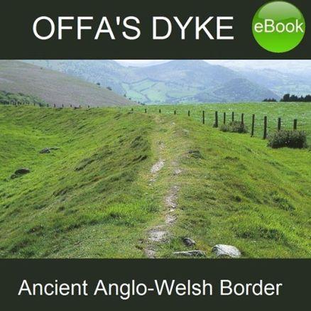 Offa's Dyke, walking in Wales - ebooks from Good Walking Books