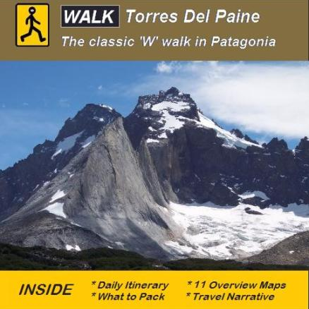 Torres Del Paine, walking in Patagonia - ebooks from Good Walking Books