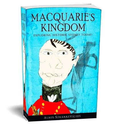 Governor Lachlan Macquarie with an Aboriginal Warrior - Macquarie' Kingdom - 12 years of Macquarie's stewardship